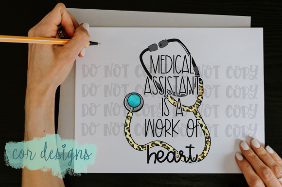 Medical Assistant is a Work of Heart SVG Cut Files