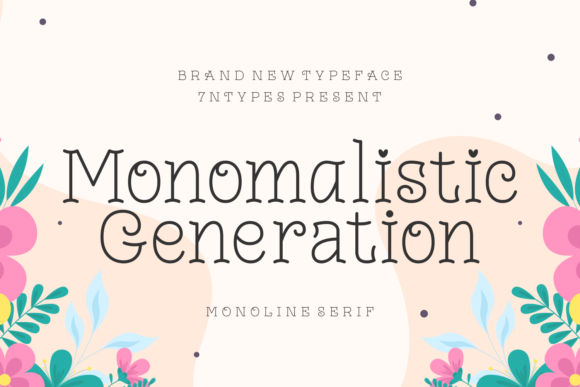 Print on Demand: Monomalistic Generation Serif Font By Situjuh