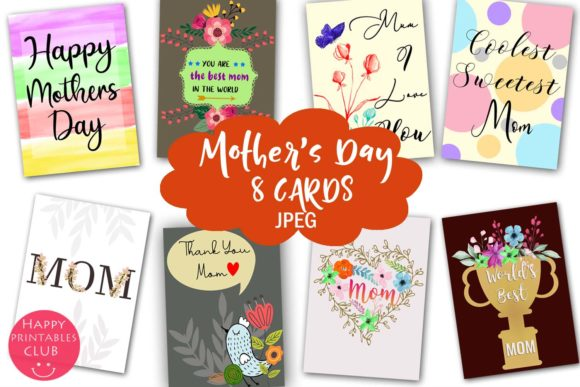 Download Free Mother S Day Cards For Moms Mom Cards Graphic By Happy for Cricut Explore, Silhouette and other cutting machines.