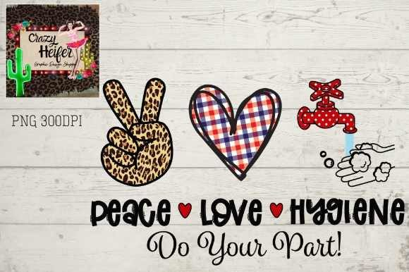 Print on Demand: Peace Love Hand Hygiene Graphic Illustrations By Crazy Heifer Design Shoppe - Image 1