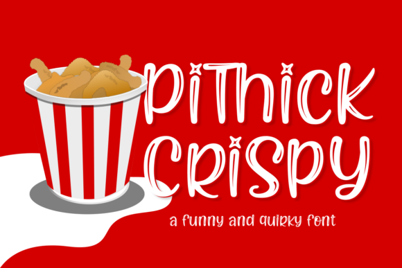 Print on Demand: Pithick Crispy Display Font By Ghuroba Studio
