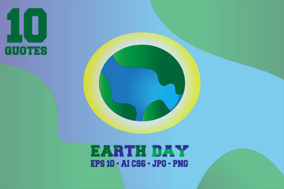 Download Free Quotes Earth Day Graphic By Mahesa Design Creative Fabrica for Cricut Explore, Silhouette and other cutting machines.
