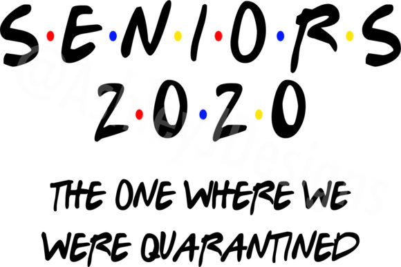 Print on Demand: Senior 2020 Quarantine Gráfico Crafts Por AshN2014