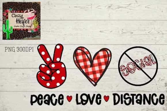 Print on Demand: Social Distancing Peace Heart Love Graphic Illustrations By Crazy Heifer Design Shoppe