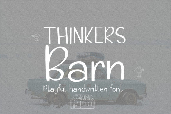 Print on Demand: Thinkers Barn Script & Handwritten Font By sunday nomad