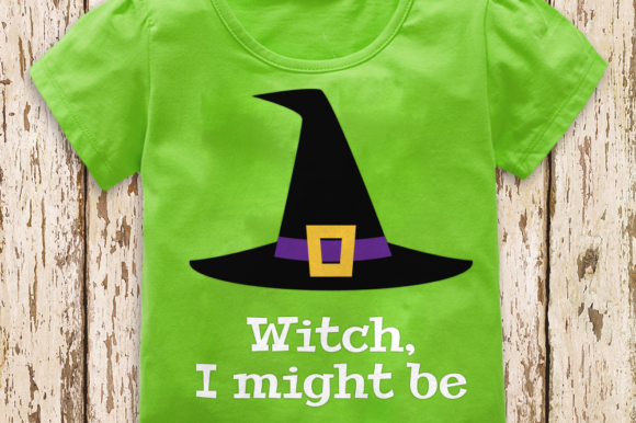 Witch, I Might Be Halloween Graphic Crafts By DesignedByGeeks