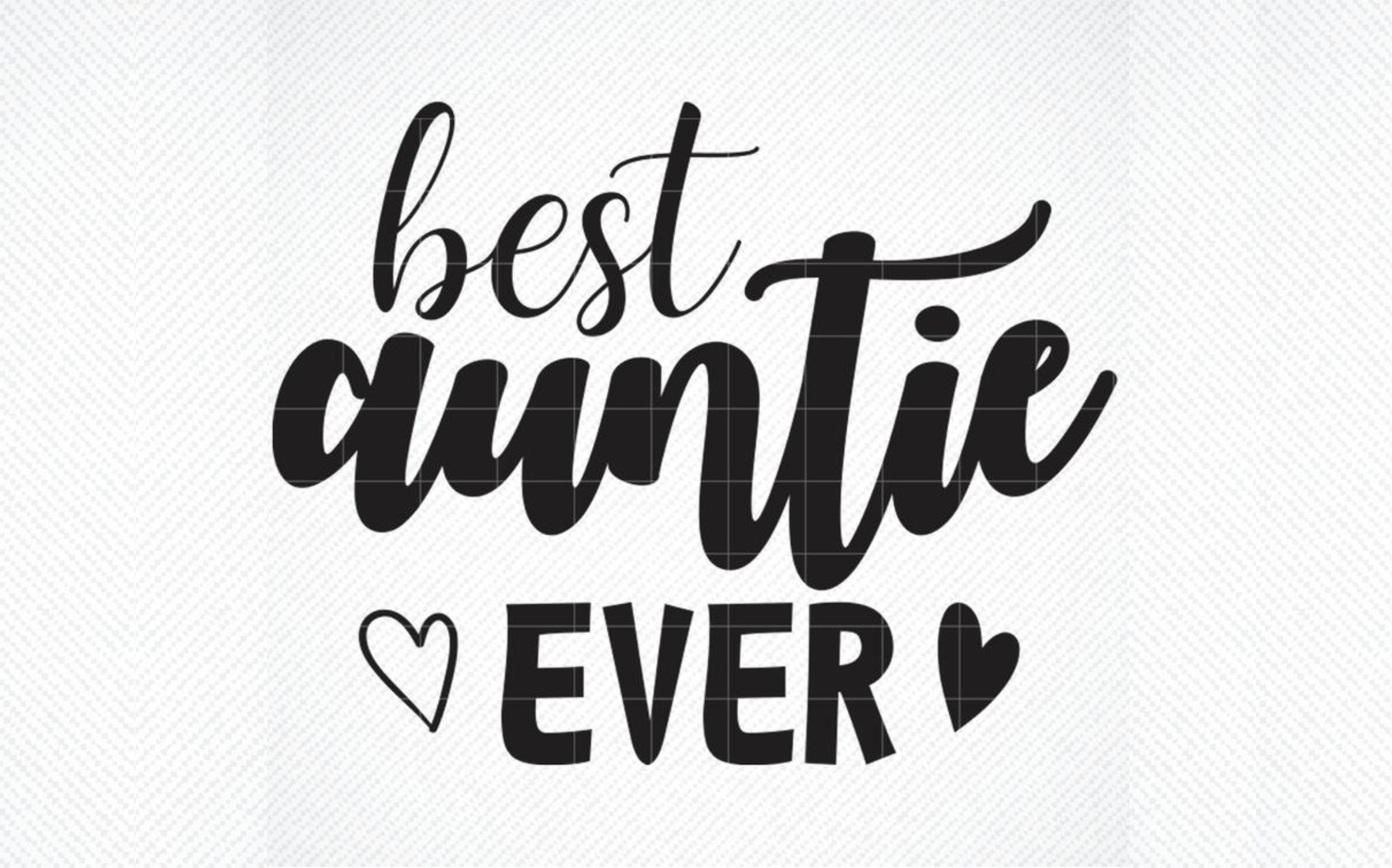 Download Free Best Aunty Ever Best Aunt Graphic By Svg Den Creative Fabrica for Cricut Explore, Silhouette and other cutting machines.