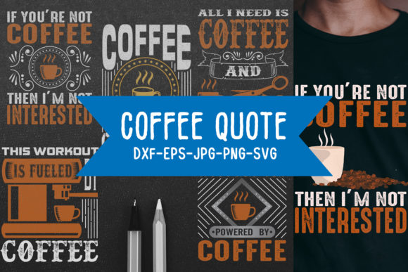 Download Free Coffee Quotes Vol 5 Graphic By Tosca Digital Creative Fabrica for Cricut Explore, Silhouette and other cutting machines.