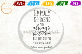Download Free Family Friend Are Always Welcome Graphic By Uramina Creative for Cricut Explore, Silhouette and other cutting machines.