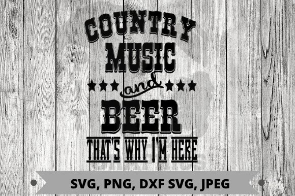 Here for Country Music and Beer Gráfico Crafts Por Pit Graphics