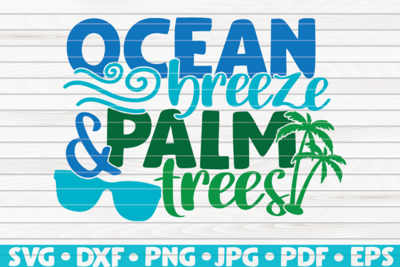 Ocean Breeze and Palm Trees Vector Graphic Graphic Templates By mihaibadea95