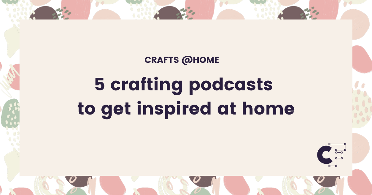 Download Free 5 Crafting Podcasts To Get Inspired At Home Creative Fabrica SVG Cut Files