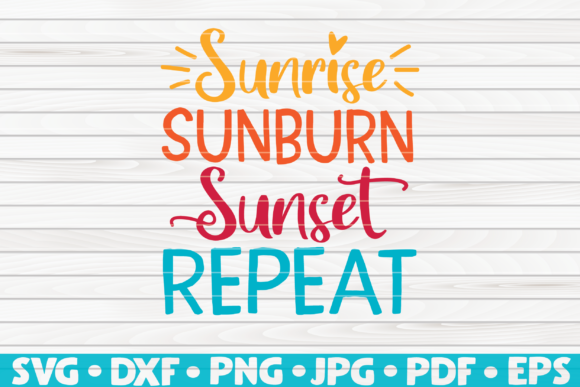 Download Free Sunrise Sunburn Sunset Repeat Vector Graphic By Mihaibadea95 for Cricut Explore, Silhouette and other cutting machines.