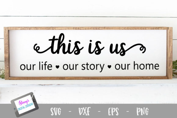This is Us Design Graphic Crafts By stacysdigitaldesigns