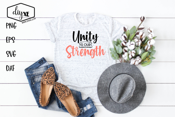 Unity is Our Strength Graphic Crafts By Sheryl Holst
