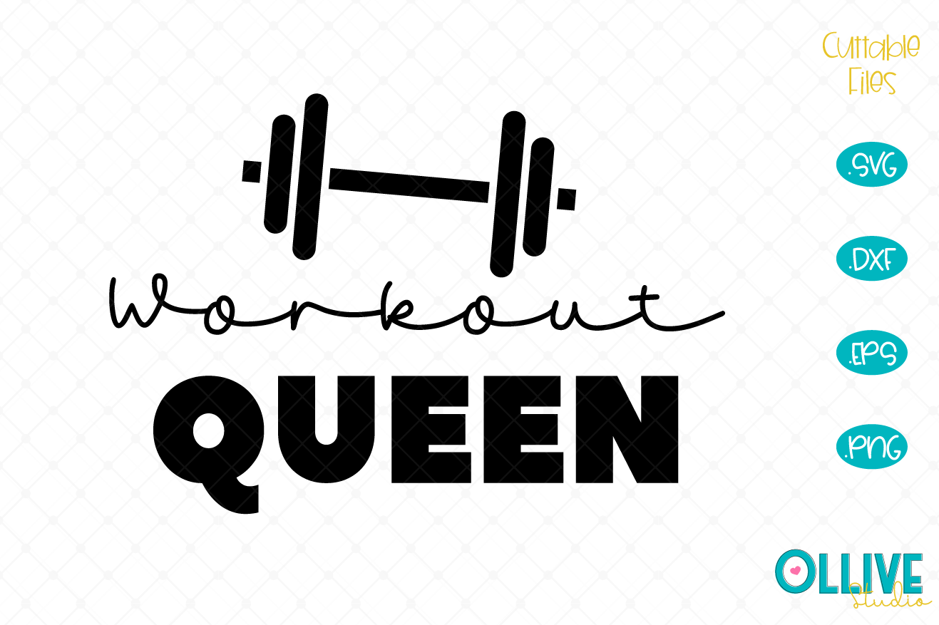 Download Free Workout Queen Graphic By Ollivestudio Creative Fabrica for Cricut Explore, Silhouette and other cutting machines.