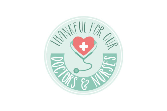 Thankful for Our Doctors & Nurses Concienciación Archivo de Corte Craft Por Creative Fabrica Crafts