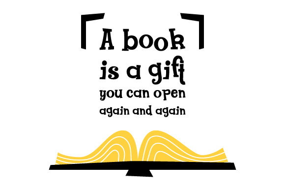Download Free A Book Is A Gift You Can Open Again And Again Svg Cut File By for Cricut Explore, Silhouette and other cutting machines.