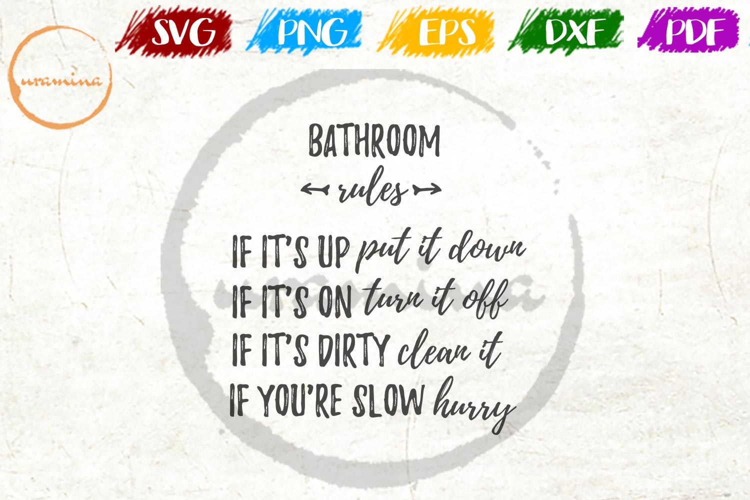 Bathroom Rules If It S Up Put Sit Down Graphic By Uramina