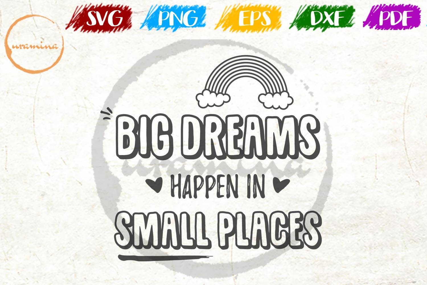 Download Free Big Dream Happen In Small Places Graphic By Uramina Creative for Cricut Explore, Silhouette and other cutting machines.