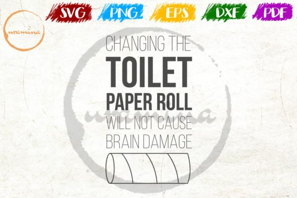 Download Free Changing The Toilet Paper Roll Graphic By Uramina Creative Fabrica for Cricut Explore, Silhouette and other cutting machines.