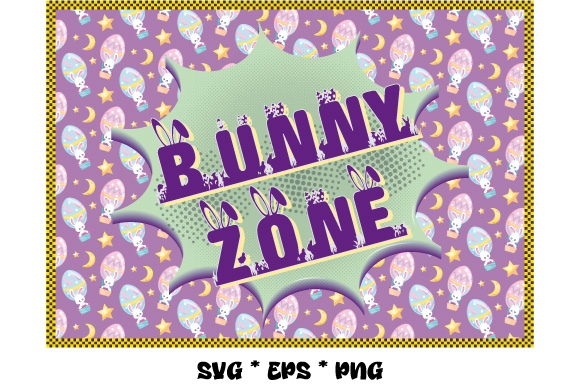 Download Free Easter Bunny Zone Bunny Zone Graphic By Graphicsfarm Creative for Cricut Explore, Silhouette and other cutting machines.