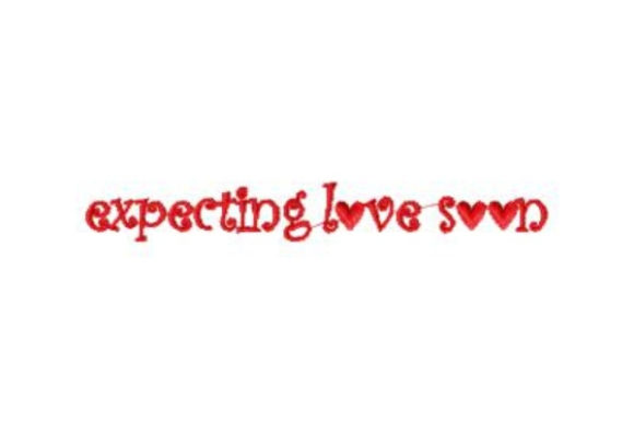 Expecting Love Soon Boys & Girls Embroidery Design By Sue O'Very Designs