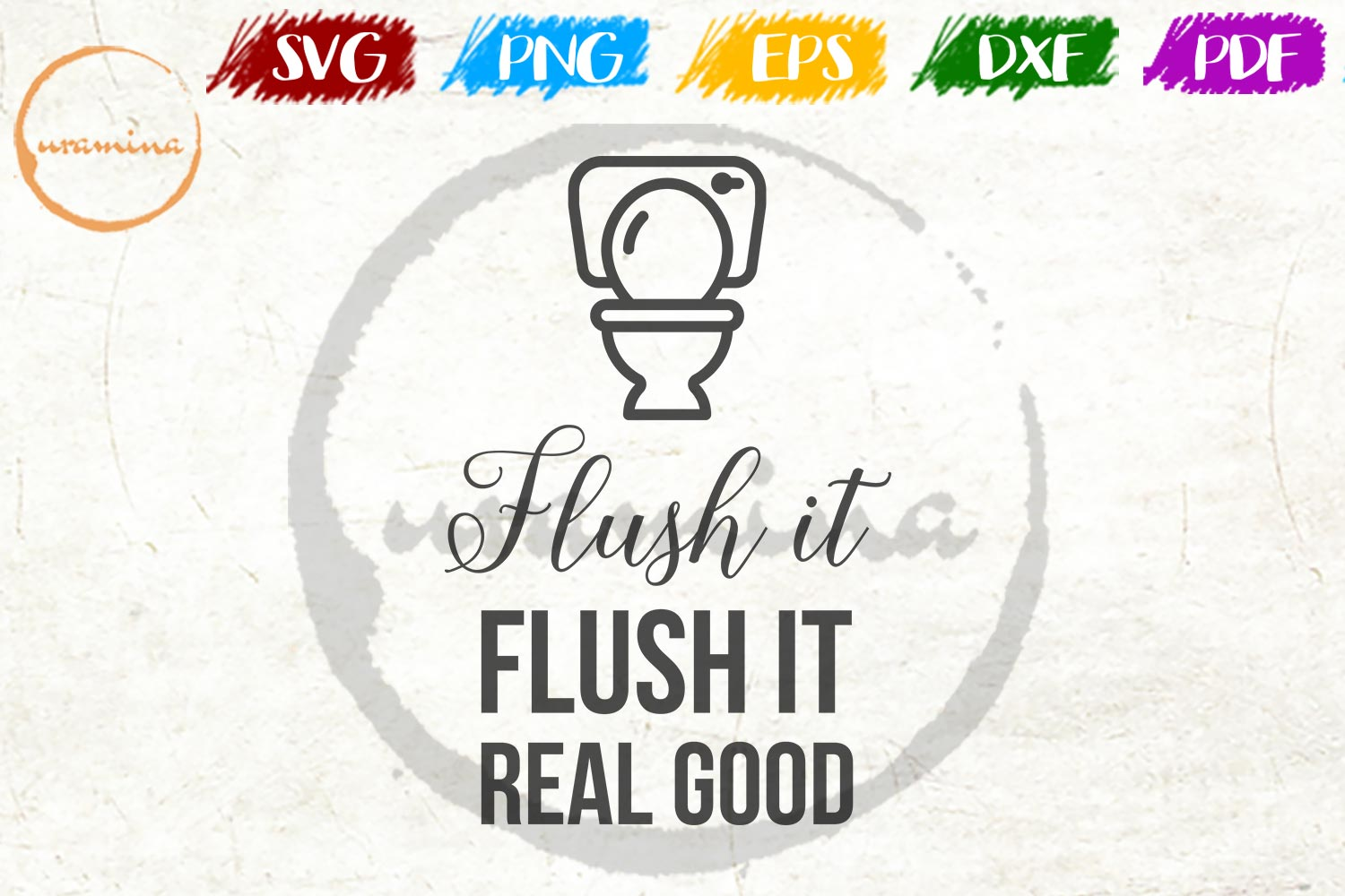 Download Free Flush It Flush It Real Good Grafico Por Uramina Creative Fabrica for Cricut Explore, Silhouette and other cutting machines.