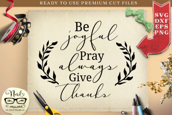 Give Thanks Cut File Graphic Crafts By Nerd Mama Cut Files