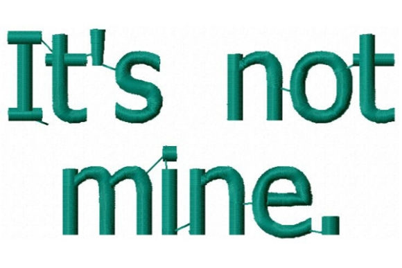 It's Not Mine Mother Embroidery Design By Sookie Sews