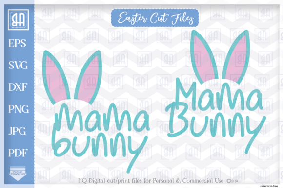 Download Free Mama Bunny Easter Bunny Easter Graphic By Blueberry Hill Art Creative Fabrica for Cricut Explore, Silhouette and other cutting machines.