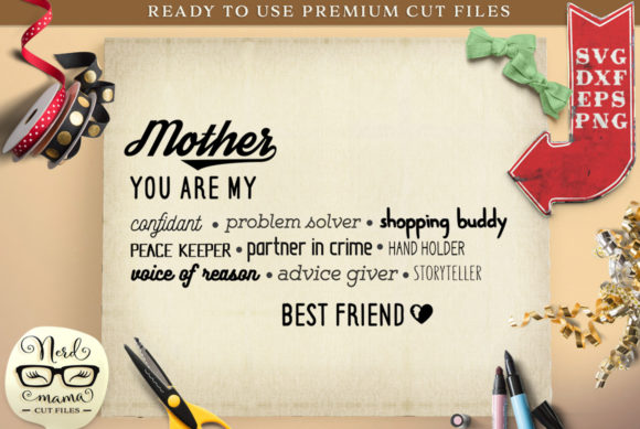 Download Free Mother Best Friend Cut File Graphic By Nerd Mama Cut Files for Cricut Explore, Silhouette and other cutting machines.