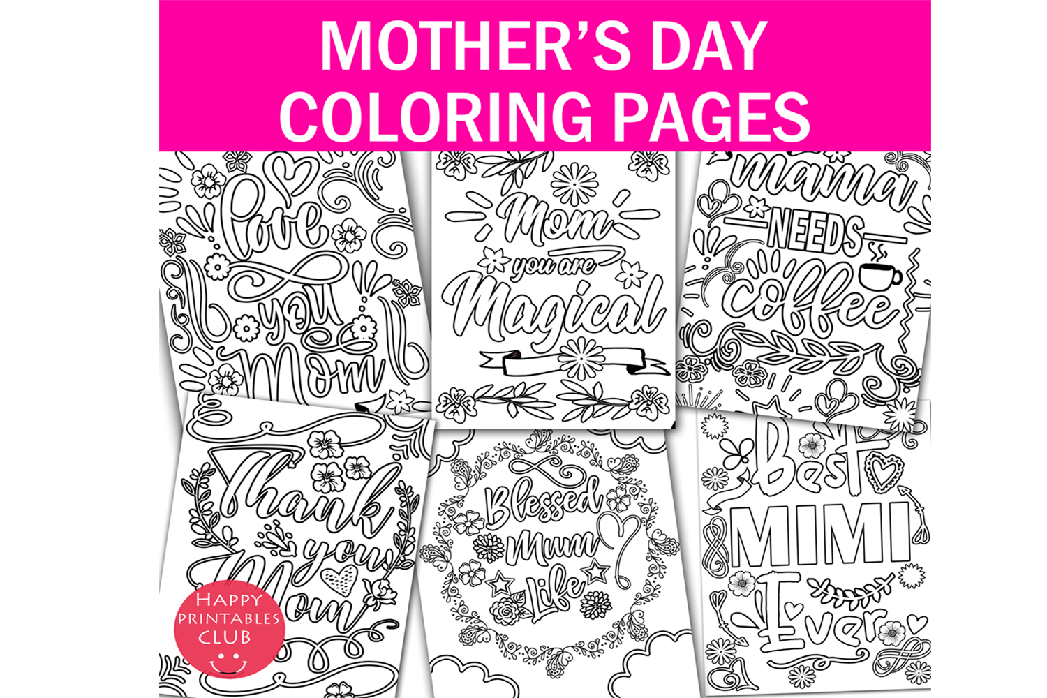 Download Free Mothers Day Coloring Graphic By Happy Printables Club Creative for Cricut Explore, Silhouette and other cutting machines.