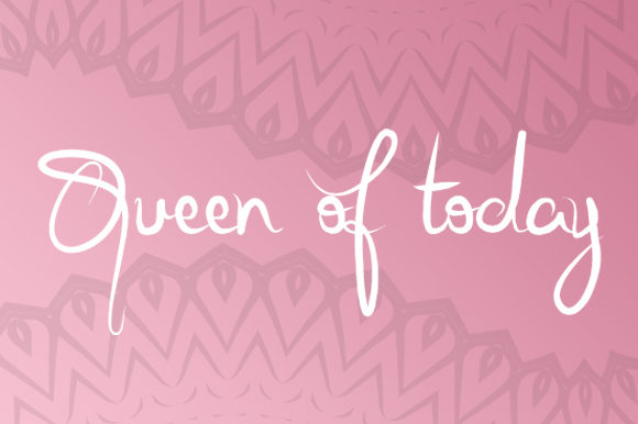 Print on Demand: Queen of Today Script & Handwritten Font By qkila