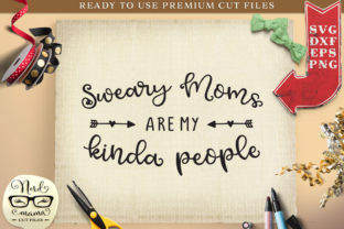 Sweary Moms Cut File Graphic Crafts By Nerd Mama Cut Files