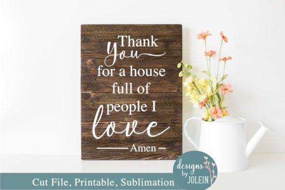 Print on Demand: Thank You for a House Full of People Graphic Crafts By Designs by Jolein