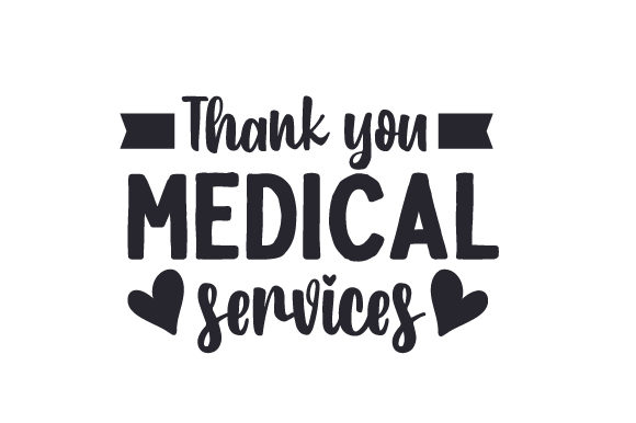 Download Free Thank You Medical Services Svg Cut File By Creative Fabrica for Cricut Explore, Silhouette and other cutting machines.