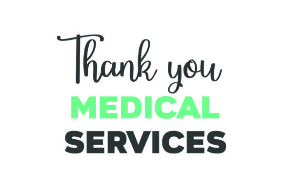 Thank You Medical Services Awareness Craft Cut File By Creative Fabrica Crafts