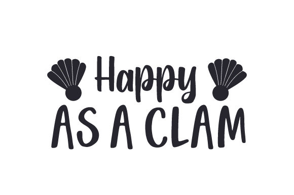 Happy As a Clam Nature & Outdoors Craft Cut File By Creative Fabrica Crafts