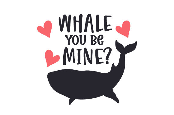 Whale You Be Mine? Nature & Outdoors Craft Cut File By Creative Fabrica Crafts - Image 1