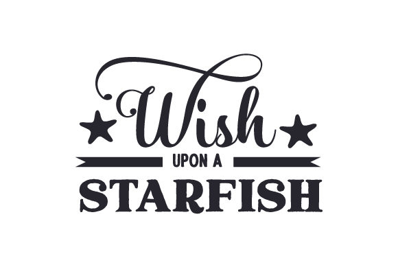 Wish Upon a Starfish Nature & Outdoors Craft Cut File By Creative Fabrica Crafts