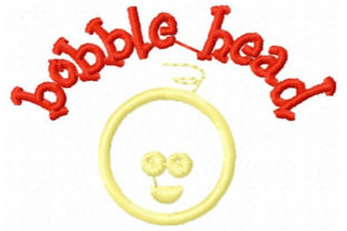 Bobble Head Babies & Kids Quotes Embroidery Design By Sookie Sews