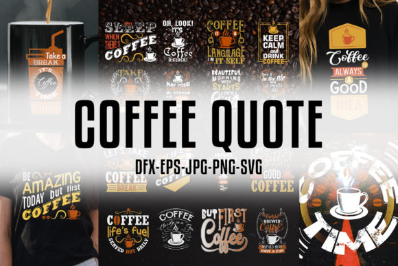 Download Free Coffee Quotes Crafts Vol 9 Graphic By Tosca Digital Creative for Cricut Explore, Silhouette and other cutting machines.