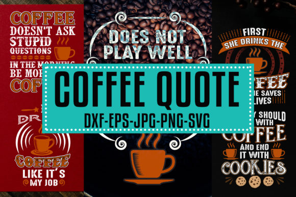 Print on Demand: Coffee Quotes Vol 6 Graphic Crafts By Tosca Digital