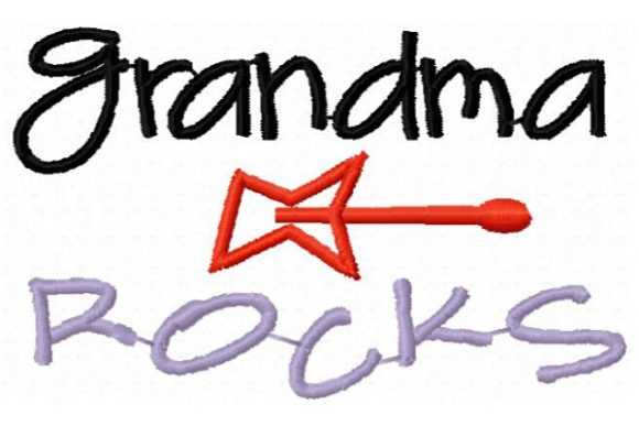 Grandma Rocks Grandparents Embroidery Design By Sue O'Very Designs