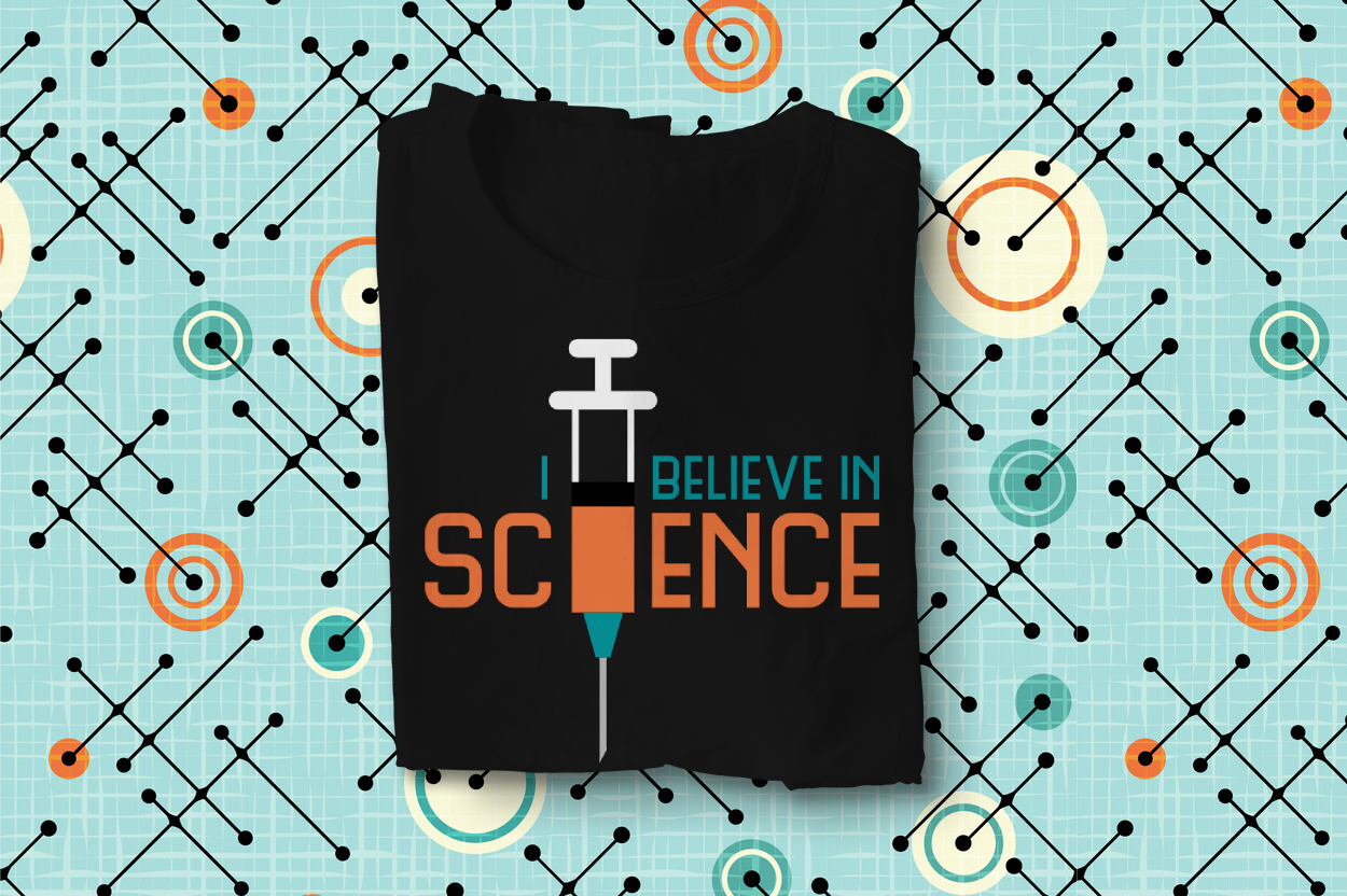 Download Free I Believe In Science Syringe Graphic By Designedbygeeks for Cricut Explore, Silhouette and other cutting machines.