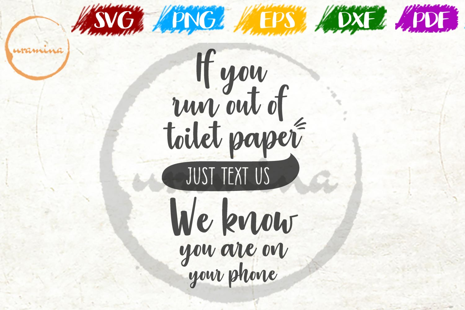 Download Free If You Run Out Of Paper Just Text Graphic By Uramina Creative for Cricut Explore, Silhouette and other cutting machines.