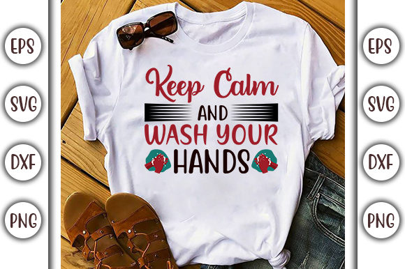 Print on Demand: Keep Calm and Wash Your Hands Graphic Print Templates By GraphicsBooth
