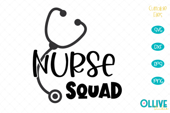 Download Free Nurse Squad Nurse Graphic By Ollivestudio Creative Fabrica for Cricut Explore, Silhouette and other cutting machines.