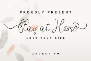 Print on Demand: Stay at Home Script & Handwritten Font By andreyfontdesign